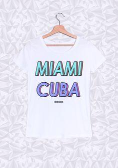 Miami Cuba ! #miami #cuba #summer #tshirt #catchy #girly