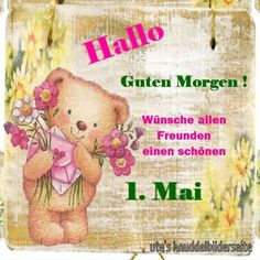 1. Mai, Teddy Bear, Pictures, Heart Pictures, Cool Pictures, Good Morning, Teddy Bears