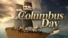 Happy Columbus Day USA | History | Images | Quotes Columbus Day 2020, Happy Columbus Day, Knights Of Columbus, Indigenous Peoples Day, Federal Holiday, Happy Canada Day, World Days, Specials Today, History Images