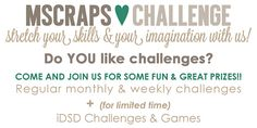 MScraps loves challenges! Do you?