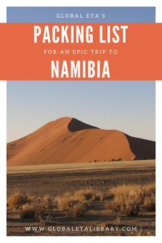 Make packing for your epic trip to Namibia a breeze with GlobalETA's Namibia Packing List! http://www.globaletalibrary.com/ (Photo by Pixabay)