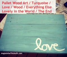 love board pallet art turquoise hand-painted wood sign