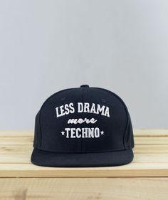 Less Drama More Techno  Snapback #techno #rave #snapback #laut #lessdramamoretechno #lautwear