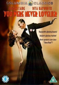 Available in: DVD.Fred Astaire, Rita Hayworth, and Adolphe Menjou star in the musical You Were Never Lovelier. William Seiter's film comes to DVD All Movies, Movies To Watch, Movies And Tv Shows, Movie Tv, Dance Movies, Amazing Movies, Movie List, Divas, Show Boat