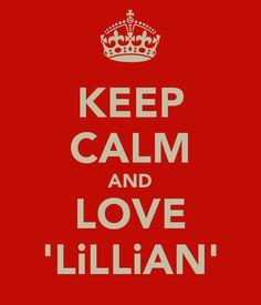 Loveeeeeeee the name Lillian!!!!!!!!!