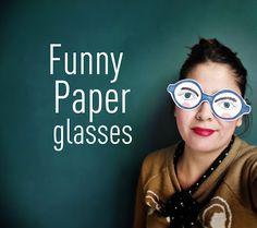 Llevo el invierno: Funny Paper Glasses !