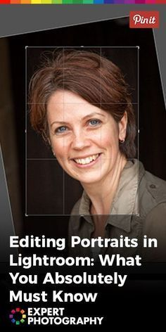 Editing Portraits in Lightroom: What You Absolutely Must Know » ExpertPhotography