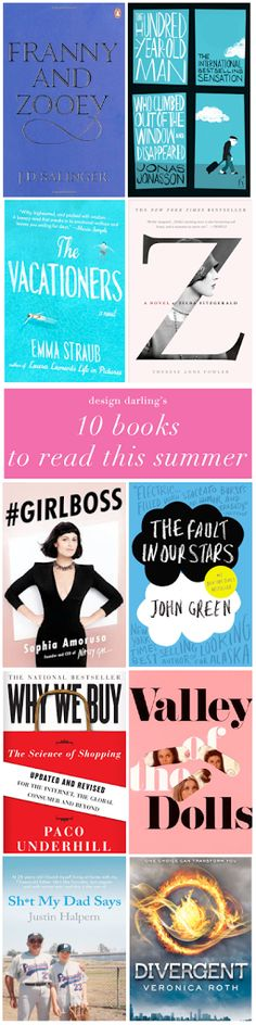 A list of 10 books to read this summer.
