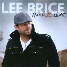 Photographer: Eric Welch. On the cover of his 2010 debut, Love Like Crazy, Lee Brice looked a little bit like an everyday bro in his T-shirt and backwards baseball cap but on its 2012 sequel, Hard 2 L