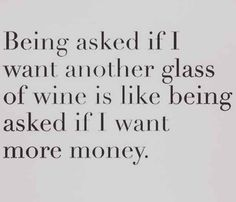 The truth for girls who love wine.....so me. Lol #winequotes #italianwine