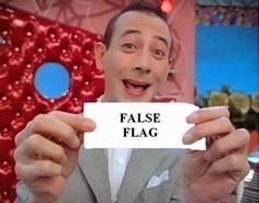 """Wikipedia définit """"False flags"""" comme des opérations secrètes destinées à tromper le public de telle manière que les opérations apparaissent comme si elles sont menées par d'autres entités... * Je viens de tomber, par hasard, sur cet article publié en..."""