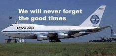 The experience is truly a blessing in my life... thank you, Pan Am.