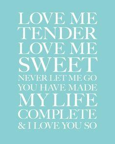 Love Me Tender - Elvis Presley and Vera Matson
