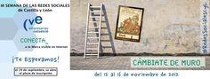 El 19 de septiembre, tras la presentación oficial del programa y evento, CVE abre el plazo para inscribirse en la Tercera Semana de las Redes Sociales de Castilla y León. http://redessocialescyl.cve.es