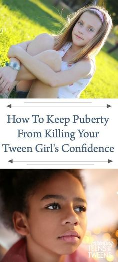How To Keep Puberty From Killing Your Tween Girl's Confidence Parenting Articles, Parenting Books, Parenting Teens, Raising Daughters, Raising Teenagers, Tween Girls, Teen Boys, Book Suggestions, Parent Resources