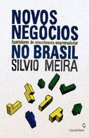 Download Novos Negocios Inovadores de Crescimento Empreendedor no Brasil -  Silvio Meira  em ePUB mobi e PDF