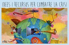 "Idees i recursos per combatre la crisi - ""Ideas y recursos para combatir la crisis"""