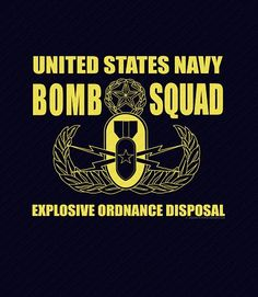 United States Navy Bomb Squad EOD Shirt Navy Eod, Navy Military, Military Life, Us Navy Shirts, Navy Quotes, Go Navy, Navy Life, Future Jobs, Morale Patch