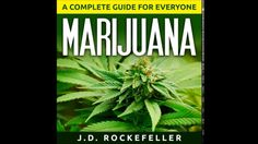 Marijuana: A Complete Guide for Everyone Audiobook