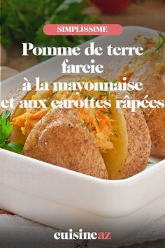Ces pommes de terre farcies à la mayonnaise et aux carottes râpées sont à servir froides à vos convives. #recette#cuisine #pommedeterre #carotte #legumes. Mayonnaise, Stuffed Potatoes