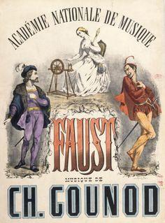Bibliothèque Nationale : affiche pour l'opéra Faust de Charles Gounod