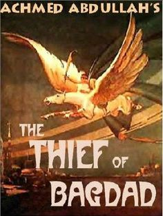 The Thief of Baghdad by Achmed Abdullah