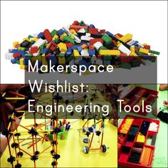 (This is part 3 in a series of Makerspace Wishlist posts. SeePart 1: Electonicsand Part 2: Technology and Robotics for more) Engineering Tools When it comes to engineering tools, there's really ...