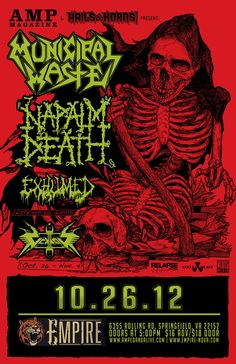 Hails And Horns Presents...Municipal Waste, Napalm Death, Exhumed.