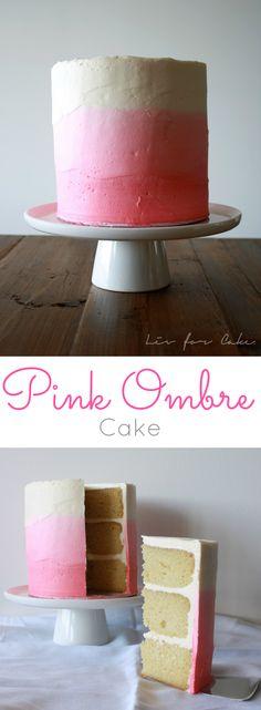 Pretty in Pink Ombre Cake.   livforcake.com