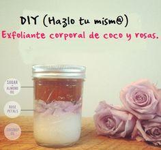 DIY (Hazlo tu mism@) - Exfoliante corporal de coco y rosas