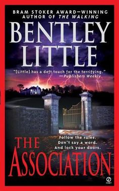 The Association  by Bentley Little
