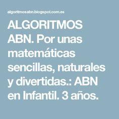 ALGORITMOS ABN. Por unas matemáticas sencillas, naturales y divertidas.: ABN en Infantil. 3 años.