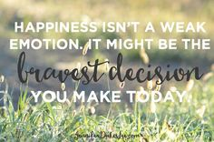 No, happiness isn't