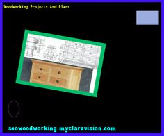 Woodworking Projects And Plans 220026 - Woodworking Plans and Projects!