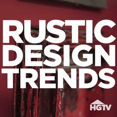 Rustic Design Trends We Love                                                                                                                                                                                 More