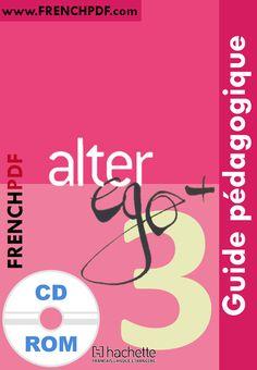 Télécharger Alter ego 3 B1 pdf méthode de français + CD audio et le cahier d'activites gratuitement - FrenchPdf - Télécharger des livres pdf