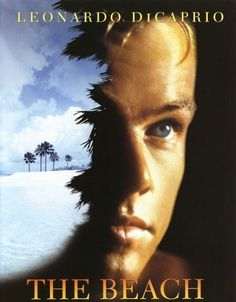 The beach Leonardo Dicaprio The Beach, Leonardo Dicaprio Movies, Movie Posters, Film Poster, Billboard, Film Posters