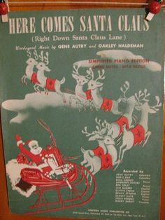 Vintage 1947 Here Comes Santa Claus Sheet Music Score, Gene Autry n Oakley Haldeman, Piano Christmas Holiday Xmas St. Nick, Reindeer, Sleigh, Student Pianist antique 1940s relic Folk Art ripe for scrapbooking Cowboy Western Hollywood Movie Star on Etsy, $22.00