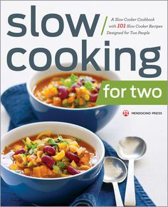 GIVEAWAY: Slow Cooking for Two by Callisto Media (Ends 3/19/14)