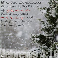 Let us then with confidence draw near to the throne of grace, that we may receive mercy and find grace to help in the time of need. Hebrews 4:16  #InstaEncouragements #instagood #wisdomwords #photooftheday #instadaily #christianity #bible #gospel #grace #mercy #faith #hope #love #bethelight #testify #redeemed #SharingSunday #SundayMorning