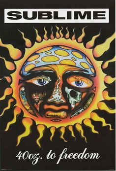 Sublime 40oz to Freedom Sun Poster 24x36 – BananaRoad
