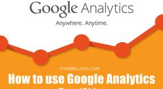 #How to use #Google #Analytics: Tips and Tricks