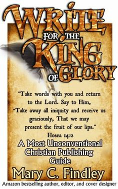 Write for the King of Glory by Mary C. Findley, http://www.amazon.com/dp/B00FERHR2I/ref=cm_sw_r_pi_dp_E194sb1G90XGB