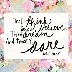 Think, Believe. Dream. Dare! | The secret <3