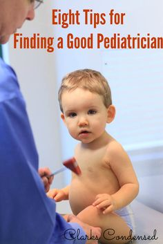 Eight Tips for Finding A Good Pediatrician #ClarksCondensed