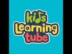 Kids Learning Tube - YouTube