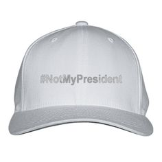 Not My President Embroidered Baseball Cap