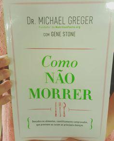 Já viram o novo livro do Dr. Michael Greger do nutritionfacts.org? Existe uma versão em português Acabei de comprar e mal posso esperar para o ler!  #hownottodie #michaelgreger #nutritionfacts