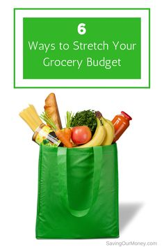 Tips for saving money on groceries: 6 ways to stretch your grocery budget.