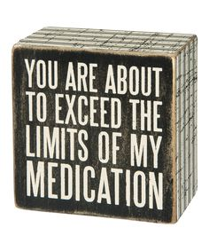 'Exceed The Limits' Box Sign by Primitives by Kathy #zulily #zulilyfinds